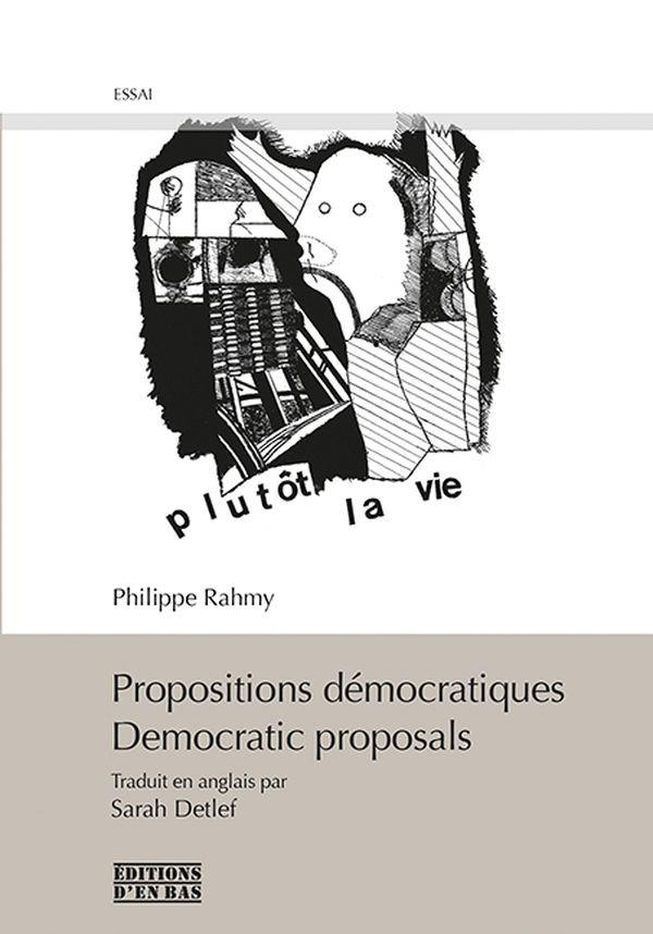 Propositions démocratiques ; democratic proposals