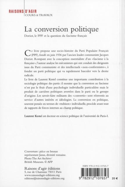 La conversion politique ; Doriot, le ppf et la question du fascisme français