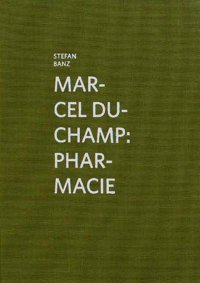 Marcel Duchamp ; pharmacie