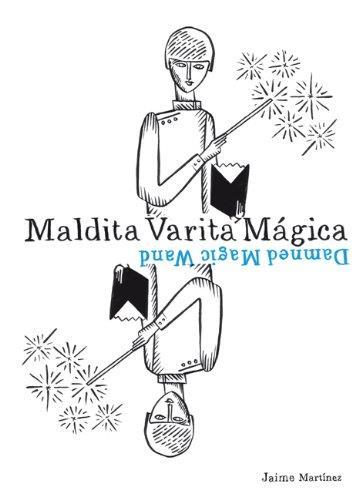 Dammed magic wand/maldita varita magica