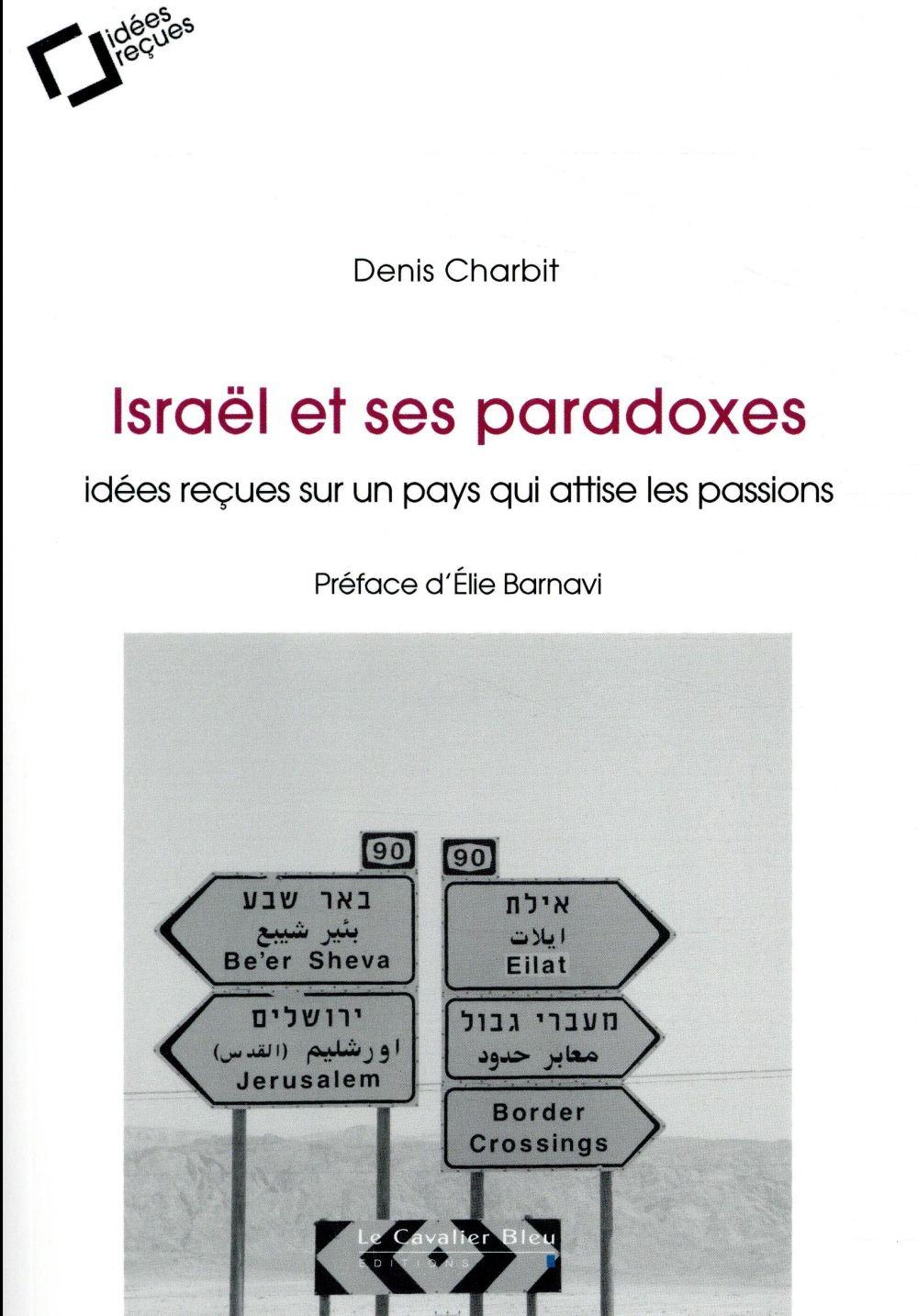 Israël et ses paradoxes (2e édition)