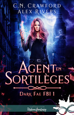 Vente EBooks : Agent en sortilèges  - Cn Crawford - Alex Rivers