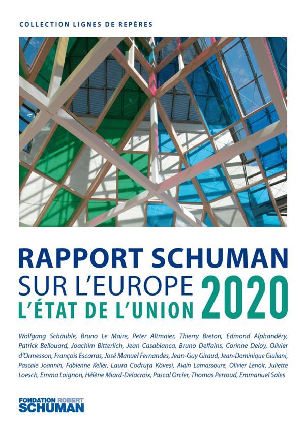 Rapport Schuman sur l'Europe ; l'état de l'union 2020