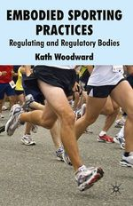 Vente EBooks : Embodied Sporting Practices  - K. Woodward