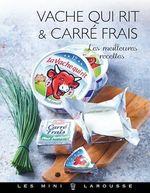 Vache qui rit & Carré frais  - Jean-François Mallet - Collectif