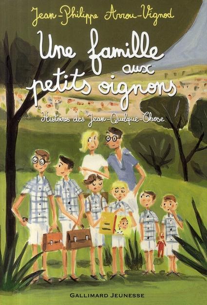Une Famille Aux Petits Oignons ; Histoires Des Jean-Quelque-Chose