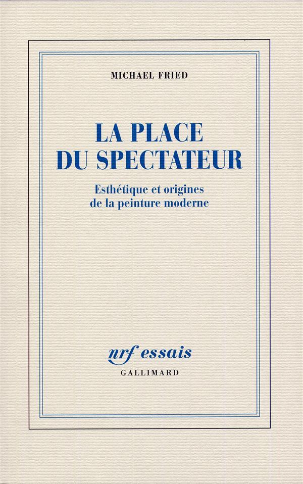 La place du spectateur ; esthétique et origines de la peinture moderne