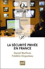 Vente EBooks : La sécurité privée en France  - Frédéric OCQUETEAU - Daniel Warfman