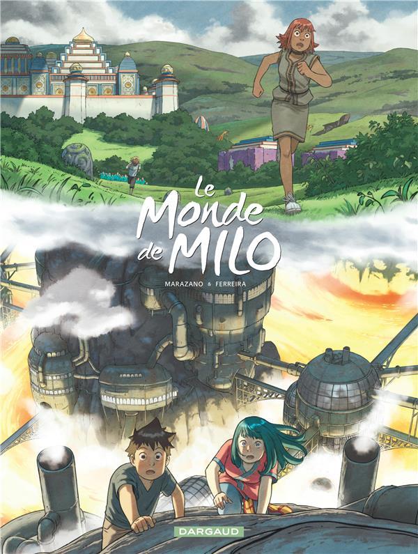Le monde de Milo T.9 ; l'esprit de la forge t.1