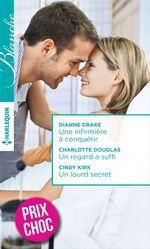 Vente Livre Numérique : Une infirmière à conquérir - Un regard a suffi - Un lourd secret  - Dianne Drake - Cindy Kirk - Charlotte Douglas