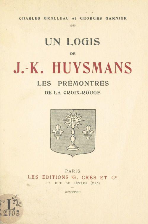 Un logis de J.-K. Huysmans