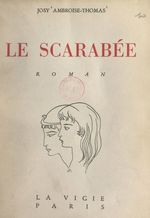 Le scarabée  - Josy Ambroise-Thomas
