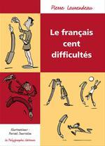 Vente EBooks : Le Français cent difficultés  - Pierre Laurendeau