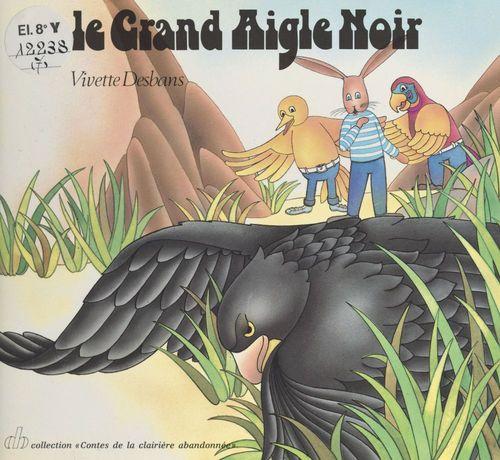 Le grand aigle noir