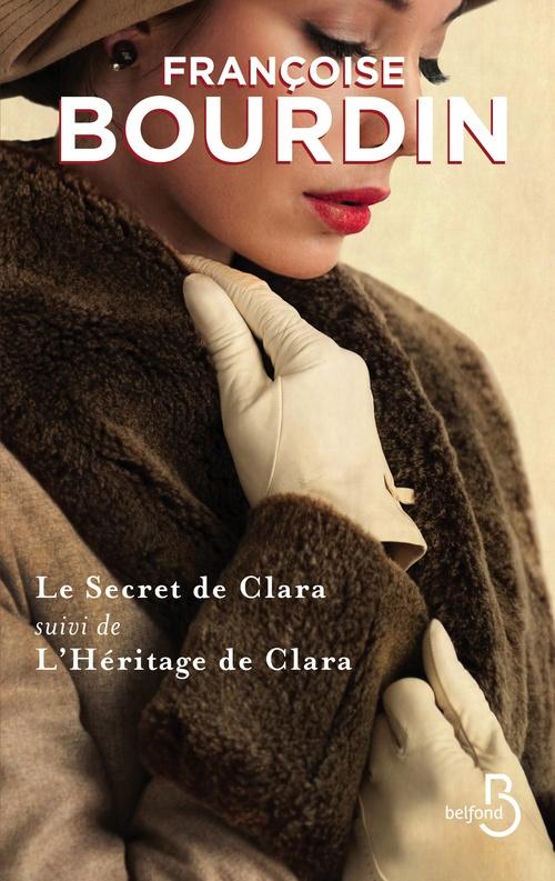 Le secret de Clara ; l'héritage de Clara