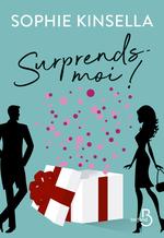 Vente Livre Numérique : Surprends-moi !  - Sophie Kinsella