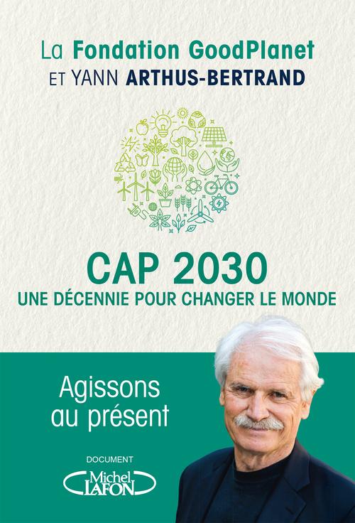 Cap 2030, une décennie pour changer le monde