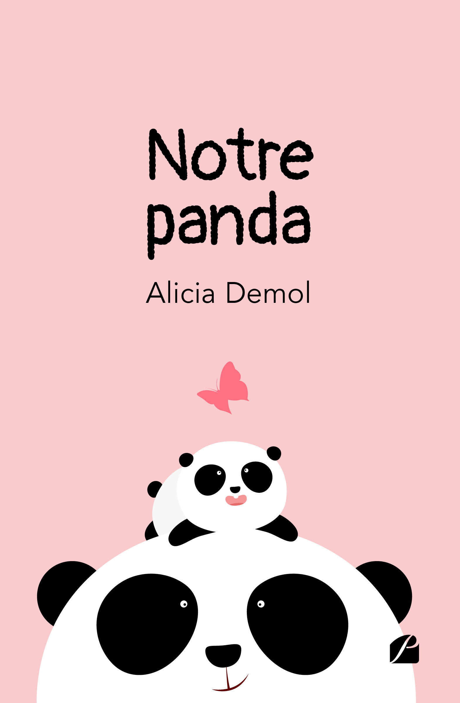 Vente Livre Numérique : Notre panda  - Alicia Demol