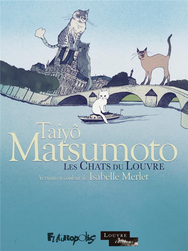 Les chats du Louvre ; INTEGRALE T.1 ET T.2