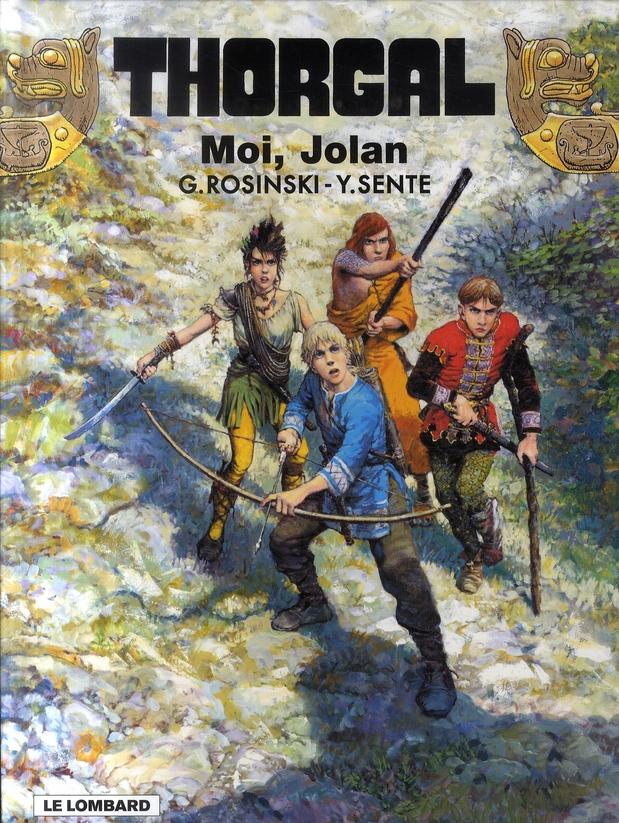 Thorgal t.30 ; moi, Jolan