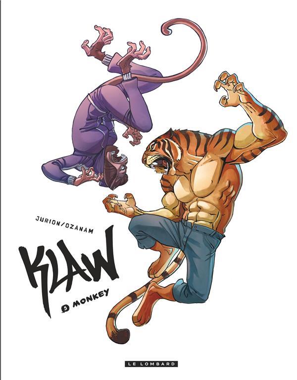 KLAW - TOME 5 - MONKEY Jurion Jo