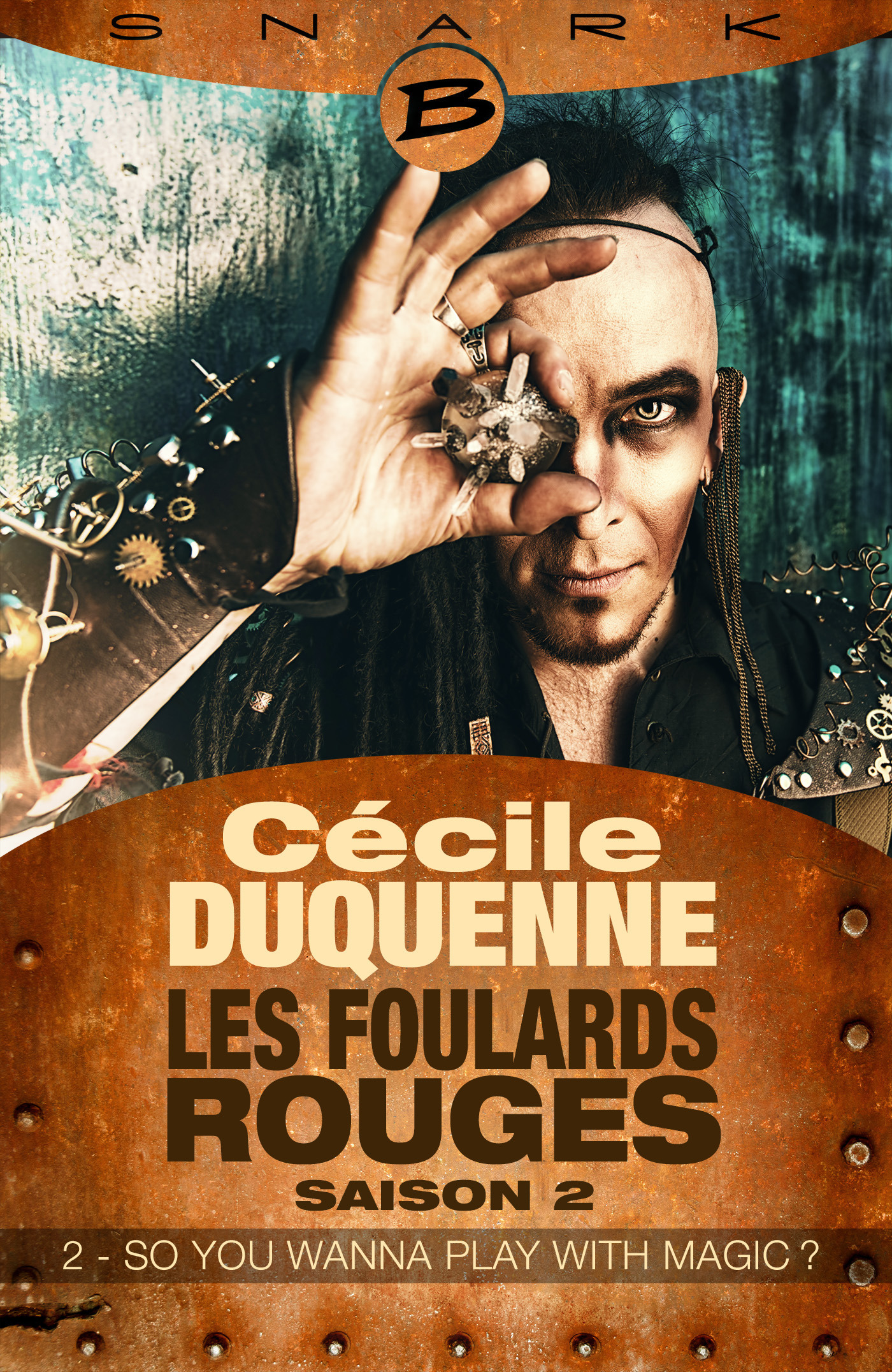 les foulards rouges saison 2 t.2 ; so you wanna play with magic ?