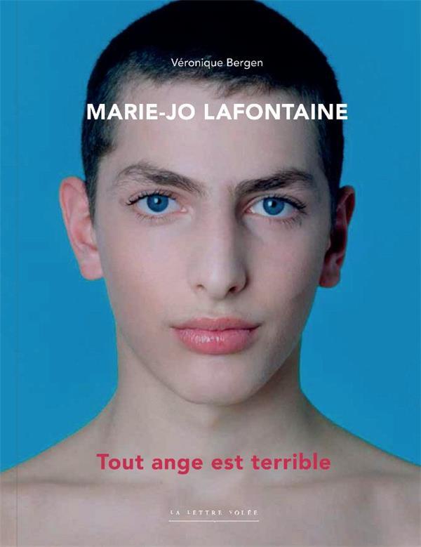 Marie-Jo Lafontaine, tout ange est terrible