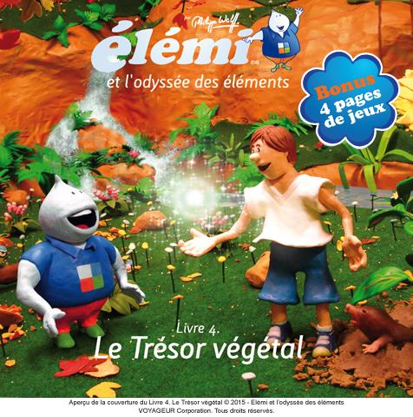 Elemi et l'odyssée des éléments t.4 ; le trésor végétal