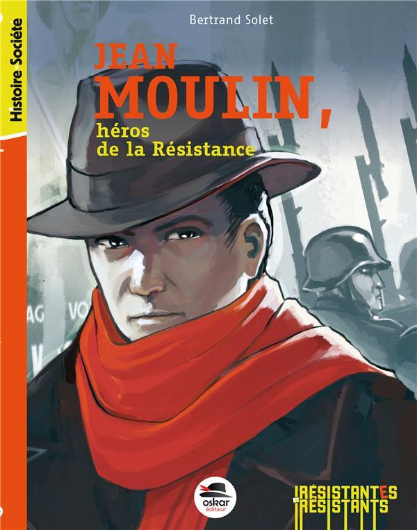 Jean Moulin, héros de la Résistance