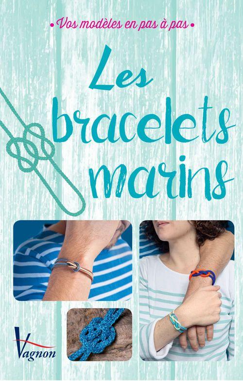 Le coffret des bracelets marins ; 10 modèles en pas à pas