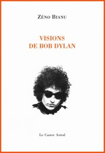 Vente Livre Numérique : Visions de Bob Dylan  - Zéno Bianu