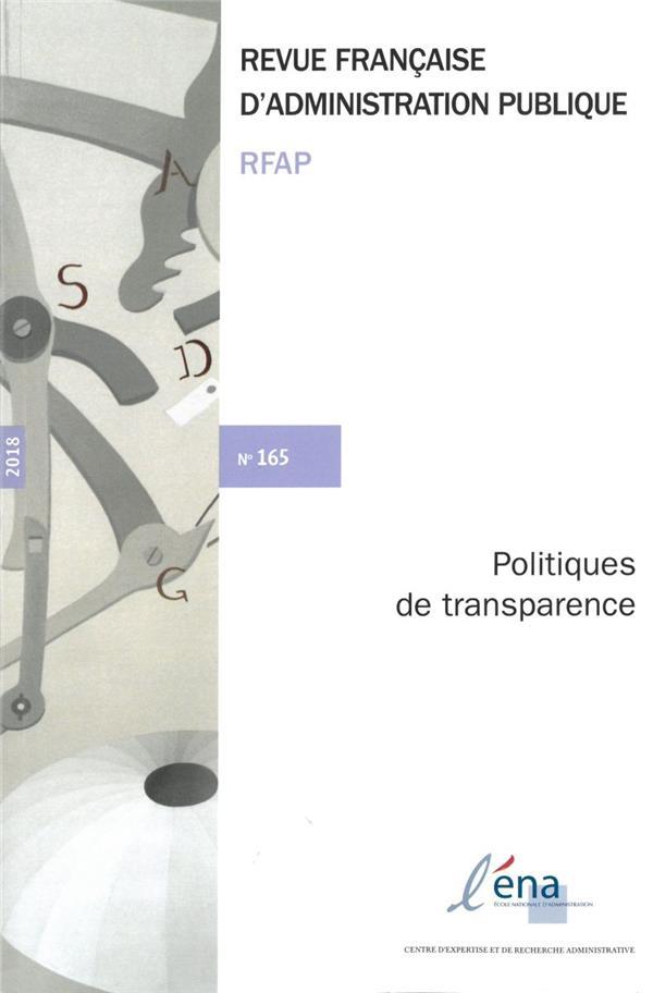 Politiques de transparence : dispositifs publics et pratiques politiques