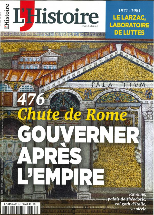l'histoire n 481 - chute de rome, gouverner apres l'empire - mars 2021