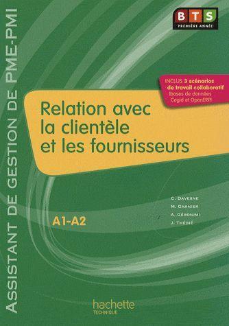 Relation Avec La Clientele Et Les Fournisseurs (A1, A2), Livre De L'Eleve, Ed. 2009