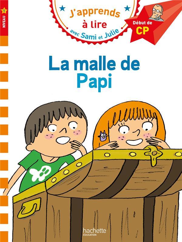 J'apprends à lire avec Sami et Julie ; CP niveau 1 ; la malle de Papi