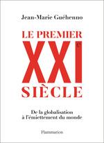 Vente Livre Numérique : Le premier XXIe siècle  - Jean-Marie Guehenno