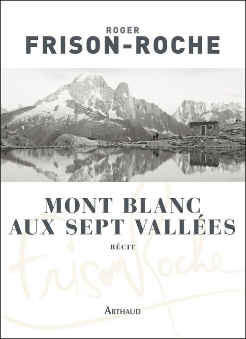 Mont Blanc aux sept vallées