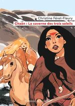 Vente Livre Numérique : Chaân (Tome 2) - La caverne des trois soleils  - Christine Féret-Fleury