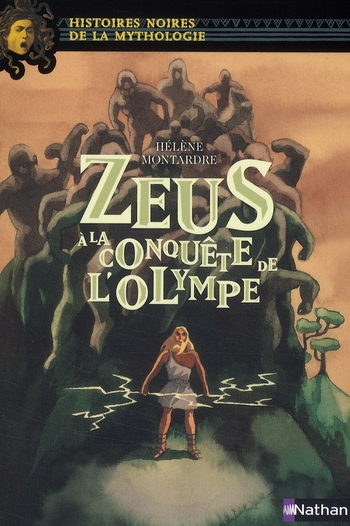 Zeus A La Conquete De L'Olympe