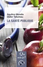 Vente Livre Numérique : La santé publique  - Didier TABUTEAU - Aquilino Morelle