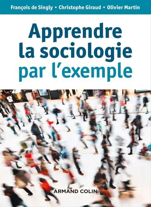 Apprendre la sociologie par l'exemple (3e édition)