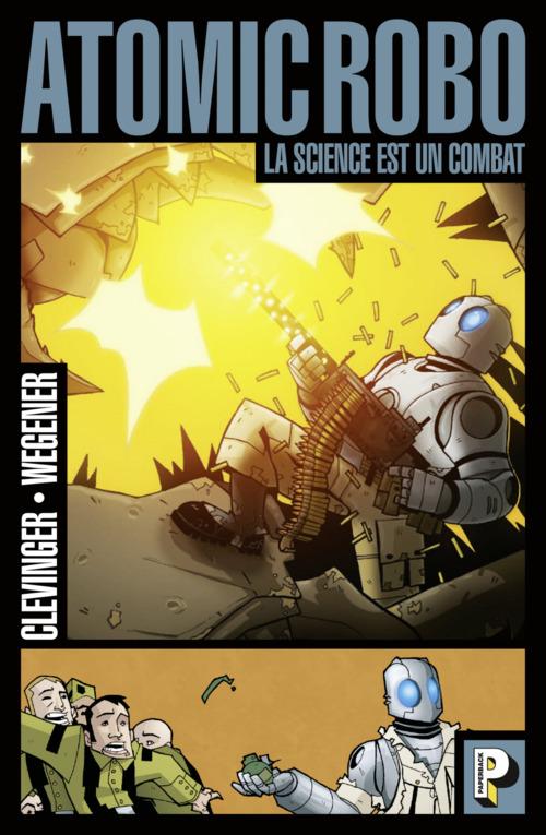 Atomic Robo (Tome 1)  - La science est un combat
