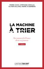 Vente Livre Numérique : La machine à trier  - Pierre Cahuc - Olivier Galland - André Zylberberg - Stéphane Carcillo