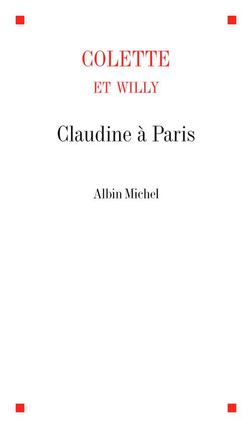 Claudine à Paris  - Colette