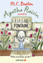 Vente Livre Numérique : Agatha Raisin enquête 7 - A la claire fontaine  - M. C. Beaton