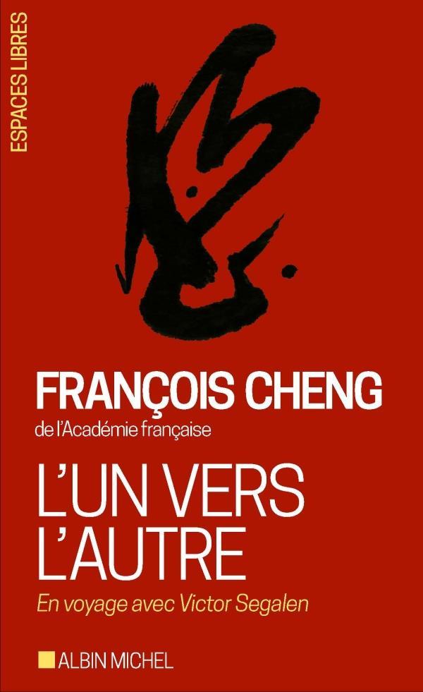 L'Un Vers L'Autre ; En Voyage Avec Victor Segalen
