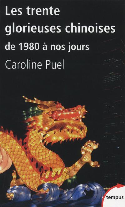 Puel Caroline - TRENTE GLORIEUSES CHINOISES