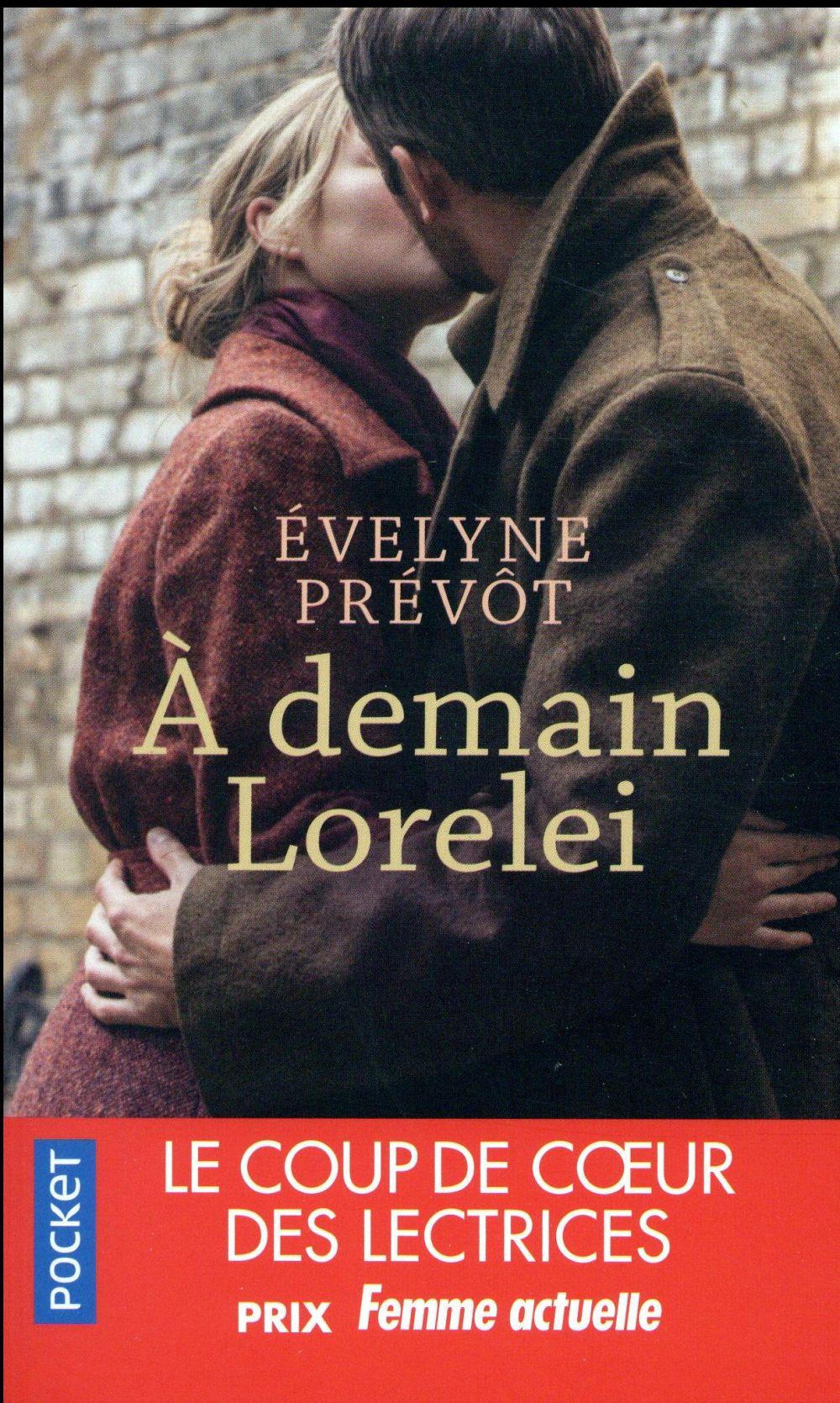 à demain, Lorelei