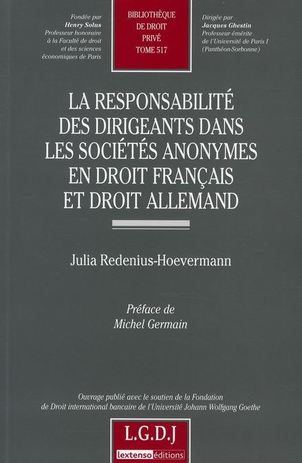 La Responsabilite Des Dirigeants Dans Les Societes Anonymes En Droit Francais Et