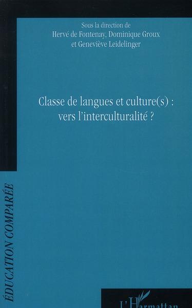 Classe De Langues Et Culture(S) : Vers L'Interculturalite ?